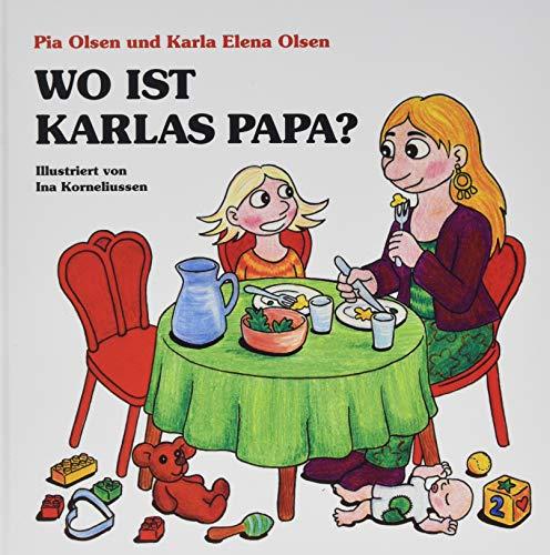 Wo ist Karlas Papa? (Karla-Bücher)